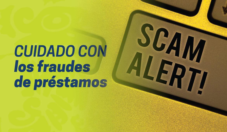 Cuidado con los fraudes de préstamos