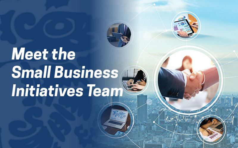 Meet the Small Business Initiatives Team