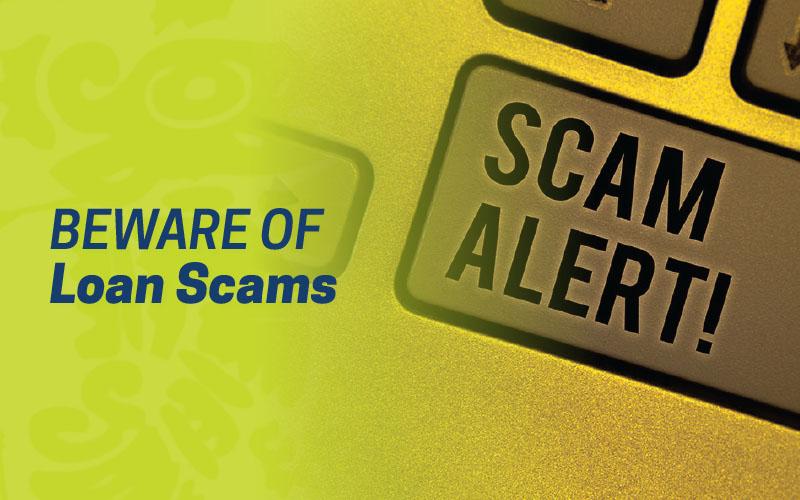 Beware of Loan Scams
