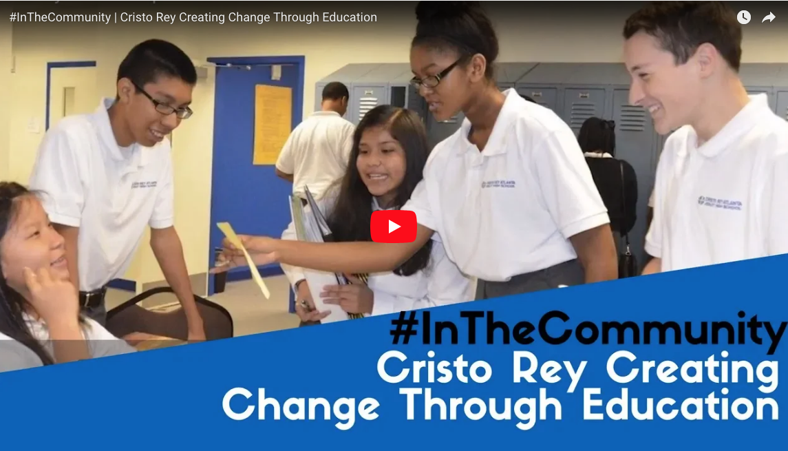 #InTheCommunity Cristo Rey Creating Change Through Education