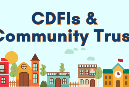 CDFIs and The Element of Trust within Communities